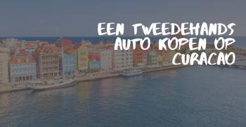 Een tweedehands auto kopen op Curacao